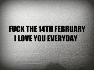 """Перевод: """"К черту 14 февраля, я люблю тебя каждый день"""""""